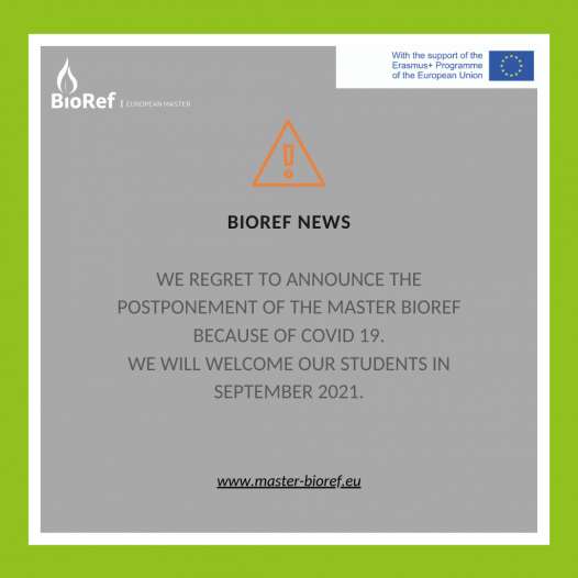 Postponement of the Bioref Master